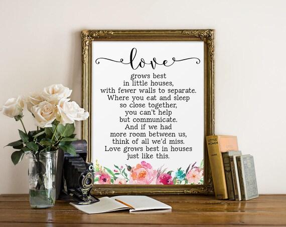Little Houses Lyrics Love grows best in little houses