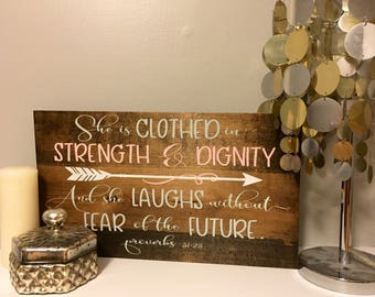 She is clothed in strength and dignity. Wood sign. Handmade. Handpainted. Nursery decor.