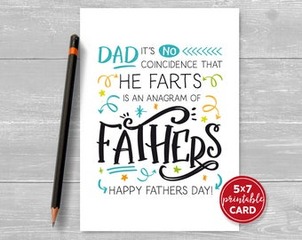 "Fathers Day Card - Printable Card For Dad - Dad It's No Coincidence That He Farts is An Anagram Of Fathers - 5""x7"" plus envelope template"