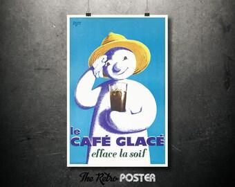 Le Café Glacé - efface la soif - Roland Ansieu - 1960 - The Frozen Cafe, Food Art, Bar, Cafe, Restaurant, Advertising, Poster Vintage