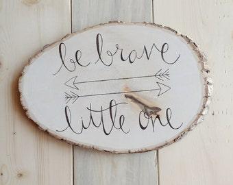 Woodland Nursery, Be Brave Little One Wood Sign, Arrow Decor, Tribal Nursery
