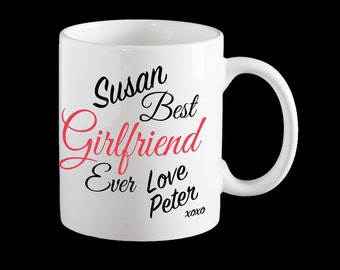 Valentine's Day Mug, Personalised Best Girlfriend Ever Coffee Mug, Personalised mug, Girlfriend gift