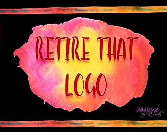 RETIRE THAT LOGO! Optional add on for any Logo or Banner Design.