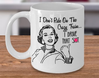 Funny Mugs For Women - Sarcastic Gag Gifts For Women - Quote Coffee Mug For Moms, Teachers, Nurses, Best Friends & Girlfriends
