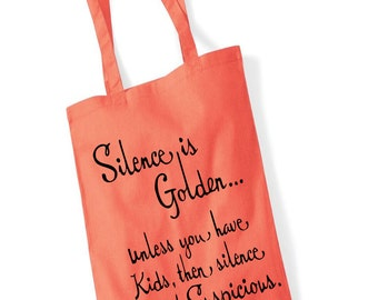 scrummy mummy, mothers sunday, pure cotton bag, fold up tote bag, silence is golden, every day bag, printed totebag, trending tote