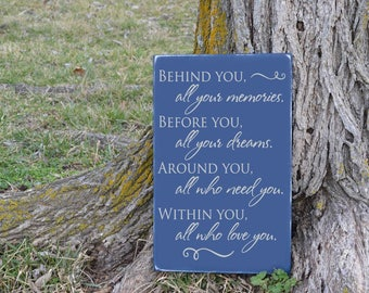Behind You, All Your Memories Quote Vinyl Decal on Distressed Wood Sign Graduation Inspiration Board