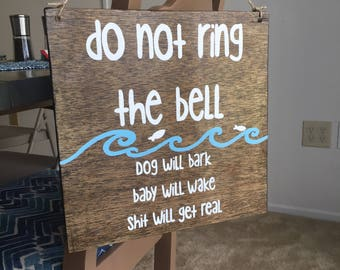 Do Not Ring Bell. 12X12 hand painted