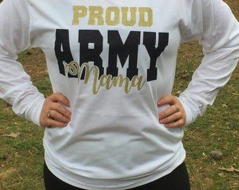 Proud Army Mama, Long Sleeve