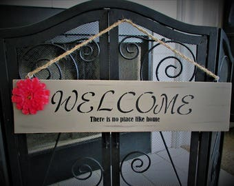 "WELCOME ""There is No Place Like Home"" Wood Sign Floral Detail Chalk Painted, House Warming Gift..Taupe"