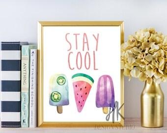 PRINTABLE: 8x10 Stay Cool Print/ Summer Print/ Popsicle Print/Fun Print