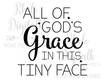 All of Gods grace in this tiny face-Instant digital download
