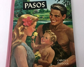 Vintage 1957 Primeros Pasos Spanish Children's Book By Carlos L. Paddock Illustrated in Full Color