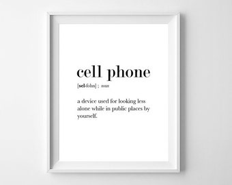 Funny Definition Poster Cell Phone, Cell Phone Print, Cell Phone Wall Art, Funny Definition Print, Funny Definition, Cell Phone Definition