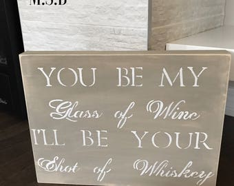 Wine sign-whiskey-shots-wall sign-wood sign-kitchen sign-glass of wine-handmade-hand painted-love-lightly distressed
