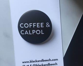 Coffee&Calpol Badge LARGE