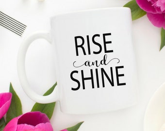 Rise And Shine Etsy