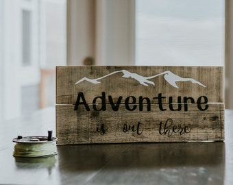 Adventure Is Out There sign, home cabin mancave decor, rustic wood sign