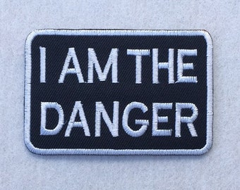 I Am The Danger Heisenberg Breaking Bad Walter White Embroidered Iron on Patch