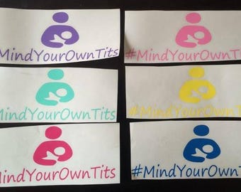 Mind Your Own Tits