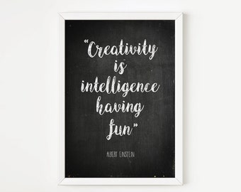 Creativity Is Intelligence Having Fun, Typography Wall Art, Albert Einstein Quote, Black & White Home Decor, Nursery Print, Baby Room