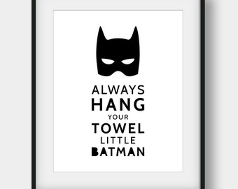 60% OFF Always Hang Your Towel Little Batman, Bathroom Rules, Boys Bathroom Decor, Bathroom Wall Art, Kids Bathroom Decor, Batman Printable