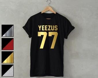 YEEZUS Shirt yeezus 77 shirt yeezus T-Shirt music concert shirt kanye west t-shirt hip hop rap unisex metallic Gold/Silver/Glitter/red