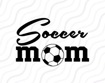 Soccer Mom SVG, Soccer Ball SVG, Sport SVG, Mom svg Cut table Design,svg,dxf,png Use With Silhouette Studio & Cricut_Instant Download
