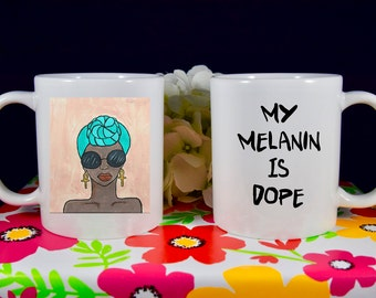 My Melanin is Dope, Beautiful Teal Headwrap image, Dope Coffee Mug, Melanin Mug, Dedicated Optimistic Positive Eccentric, Gifts for her