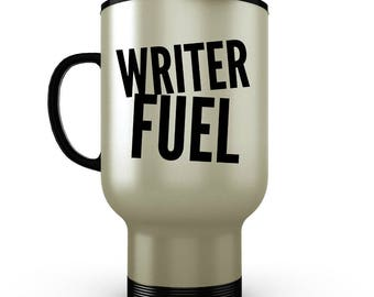 Writer Fuel - Funny Coffee Travel Mug for Writers