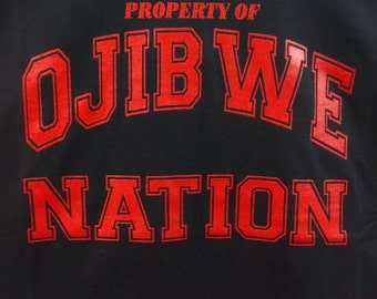 Property Of Ojibwe Nation Tee