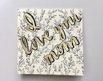 "Original ""I love you mom"" gold embossed gretting card and envelope"