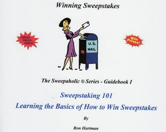 Sweepstaking 101 - A Sweepaholic's Guide to Winning Sweepstakes