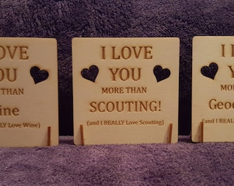 I Love You More Than Wine/Scouting/Geocaching Signs