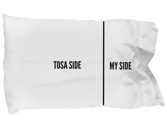 Tosa Pillow Case - Funny Tosa Pillowcase - Tosa Gifts - Tosa Dog Side My Side