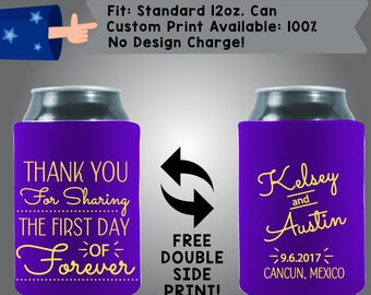 Thank You for Sharing the First Day of Forever Names Date Collapsible Fabric Wedding Can Cooler Double Side Print (W100)