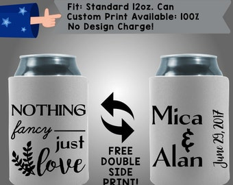 Nothing Fancy- Just Love Names Date Collapsible Neoprene Can Cooler Double Side Print (W168)