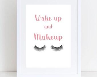 Wake Up And Make Up Print
