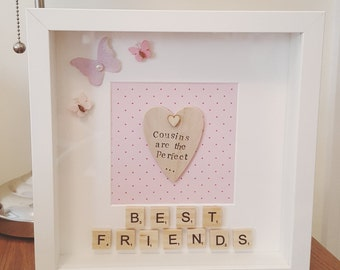 Handmade cousin, friends box frame.