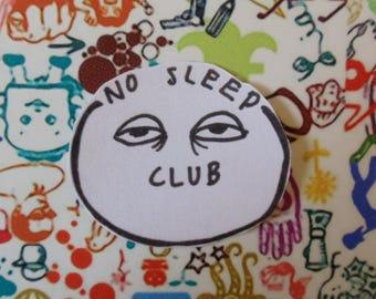 No Sleep Sticker