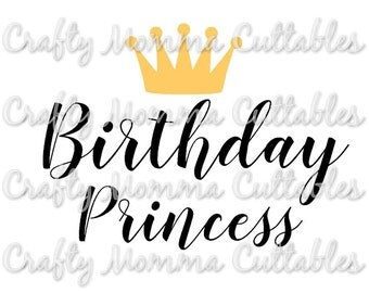 Birthday Princess file // Birthday Diva Svg // First birthday Cut File / Princess Crown Birthday Silhouette File // Cutting File // SVG file