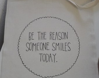 "Jute bags ""Be The Reason Someone Smiles Today""-inscription, hand painted"