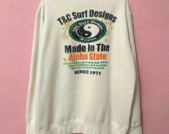 Vintage T&C Surf Designs Aloha State Hawaii White Colors Multicolor Spellout Pullover Jumper Sweatshirt