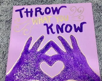 "Sigma Kappa ""Throw What You Know"" Canvas"