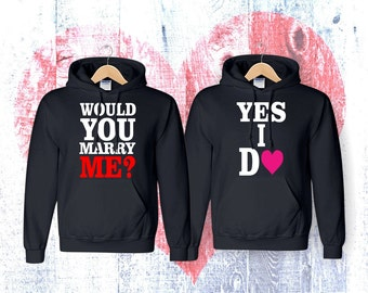 Would You Marry Me Yes I do  couple matching couple hoodies  hoodies Sweatshirt Couple  Hoodie High Quality
