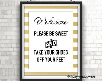 Open House Welcome Please Be Sweet and Take Your Shoes Off Your Feet 8.5 x 11 inch Sign Flyer - Home for Sale - For Sale by Owner - Realtor
