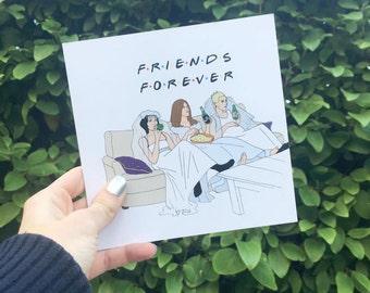 "Friends Card ""Friends Forever"" Friends TV Show"
