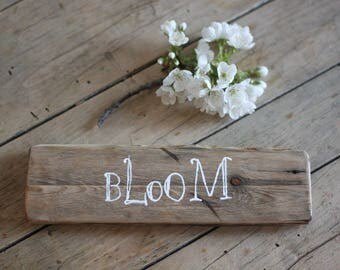 Bloom Spring Sign - Easter Wood Sign - Spring Decor - Spring Signs - Easter Decor -  Rustic Decor - Farmhouse Decor - Rustic Wood Sign