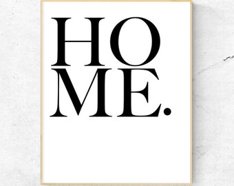 Home. Wall Art - Digital Print, Instant Download - Home Decor, Wall Art, Print.