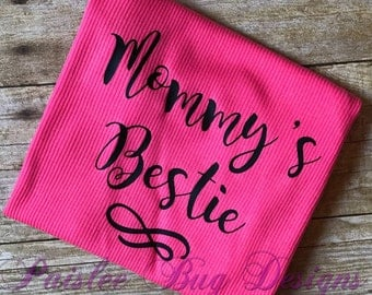 Mommy's Bestie Shirt, Mommy's BFF Shirt, Mommy's Best Friend Shirt, Baby Shower Gift, Baby Girl Gift