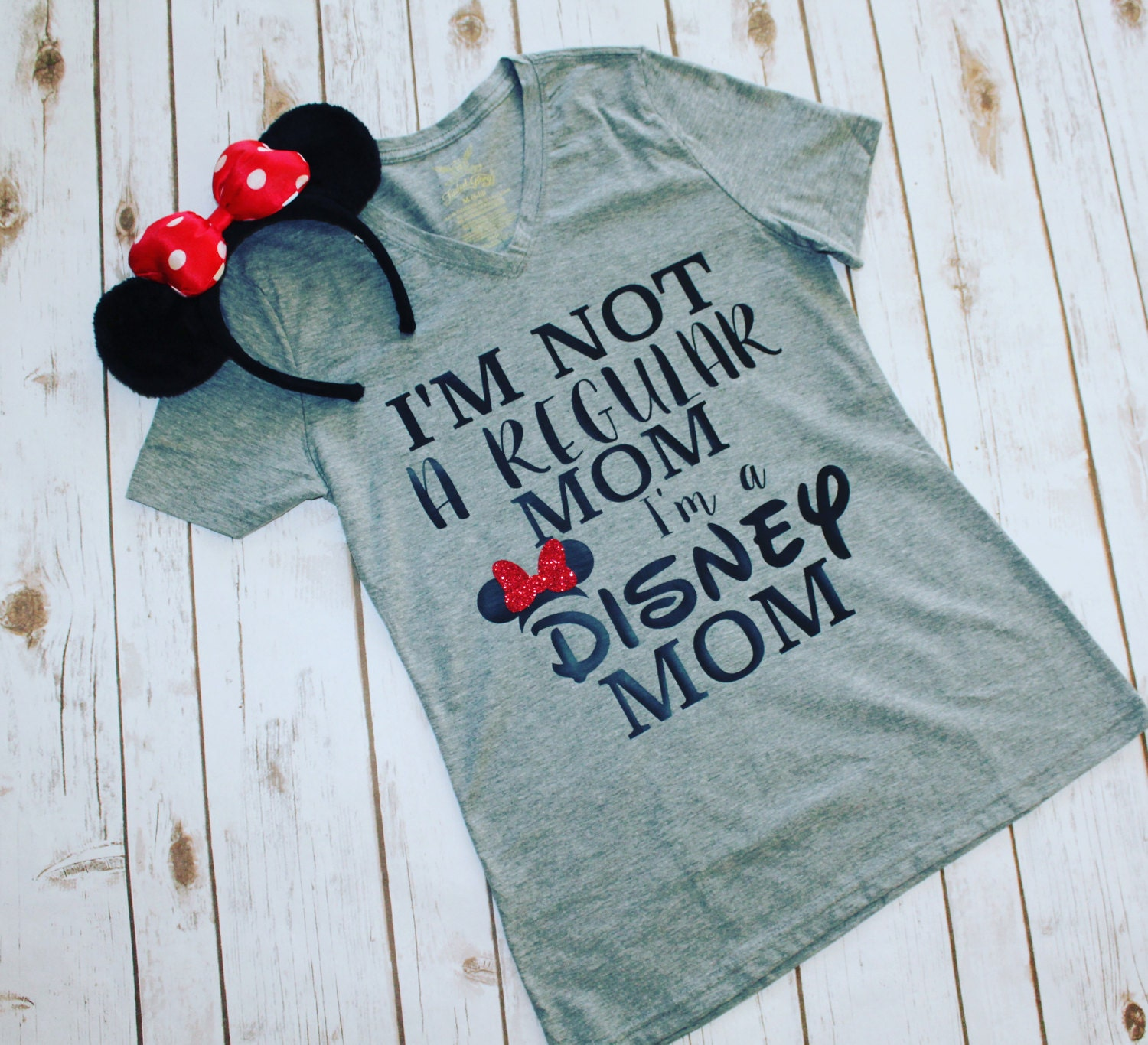 I M Not A Regular Mom I M A Disney Mom Shirt